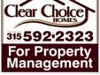 FULL SERVICE PROPERTY MANAGEMENT. CLEAR CHOICE HOMES IS A NYS LICENSED REAL ESTATE BROKER. CALL TODAY FOR INFORMATION. PROUDLY SERVING- FT. DRUM, WATERTOWN AND JEFFERSON COUNTY. WE OFFER PROPERTY MANAGEMENT RANGING FROM SINGLE FAMILY HOMES, APARTMENTS/