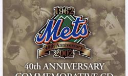2002 METS 40th ANNIVERSARY COMMEMORATIVE CD NEW YORK METS 40th ANNIVERSARY COMMEMORATIVE CD 2002 2002 SHEA STADIUM GIVEAWAY from SONY and WFAN Radio 84 different audio cuts reliving 40 years of Mets highlights (the UPS and the DOWNS) from Casey Stengel in